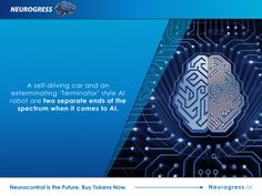 Neurogress.io. AI has come on leaps and bounds in recent years, but is integrating this technology into our bodies the best way forward? Invest in the interactive mind-controlled devices of the future by buying tokens now. Visit Neurogress.io.