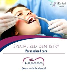 Matrix dental is top dental clinic in Vasant Kunj, South Delhi. Providing best treatment for Root Canal Treatment, Orthodontic Treatment, Dental Implants, Crowning, cosmetic smile design, Denture etc.  For other queries visit http://www.delhi.dental/