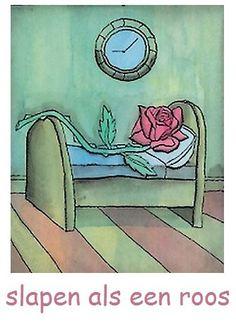 slapen als een roos  (= heerlijk, vast slapen; vooral van kinderen gezegd, die in hun slaap een hoogrode kleur kunnen krijgen)