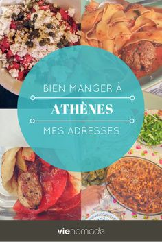 Manger à Athènes: mes adresses de restaurants
