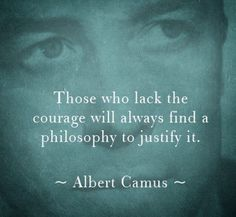 Anyone who does anything at all finds a philosophy to justify it! Poetry Quotes, Wisdom Quotes, Me Quotes, Funny Quotes, Short Inspirational Quotes, Motivational Quotes, Cool Words, Wise Words, Albert Camus Quotes
