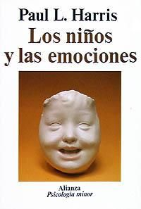 """Harris, P. L. (1992). """"Los niños y las emociones"""". Alianza. Madrid."""