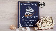 A Smooth Sea Never Made a Skilled Sailor - counted cross stitch pattern pdf. The sample on the picture is cross-stitched on 14 ct Aida Zweigart (number 589) Navy and is decorated 8 х 10 (20 х 25 см) frame. ★ Other charts of Modern patterns are available here: