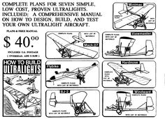 ultralight aircraft plans | The above ultralights were designed, built and flown during a period ...