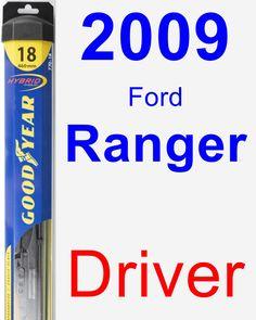 Driver Wiper Blade for 2009 Ford Ranger - Hybrid