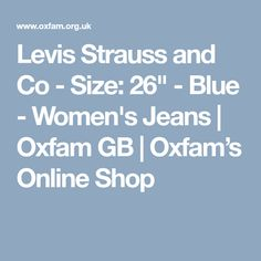 """Levis Strauss and Co - Size: 26"""" - Blue - Women's Jeans 