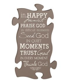Another great find on #zulily! 'Happy Moments' Puzzle Piece Wall Sign by P. Graham Dunn #zulilyfinds