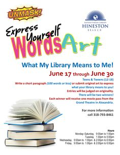 Hineston Branch: Express Yourself in Words and Art! What does your library mean to you?