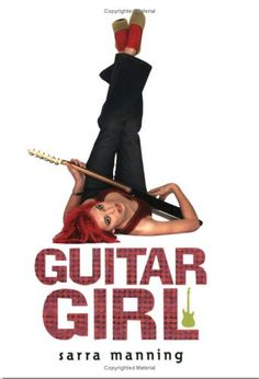 Guitar Girl by Sarra Manning. It's my favourite book. :)