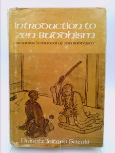 """Introduction to Zen Buddhism, including """"A manual of Zen Buddhism 