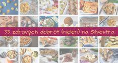 33 silvestrovských zdravých dobrôt Cereal, Cooking Recipes, Breakfast, Fit, Morning Coffee, Shape, Recipes, Corn Flakes