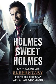 Johnny Lee Miller played Sherlock in Holme Sweet Holmes.