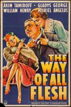 The Way of All Flesh (1940) Stars: Akim Tamiroff, Gladys George, William Henry, Berton Churchill ~ Director: Louis King