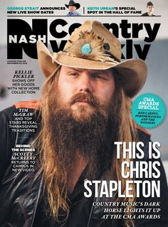 November 30, 2015 – This Is Chris Stapleton - Magazine/Covers Archive - Nash Country Weekly