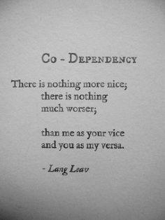 Twitter / MinjalKadakia: Co-dependency - By Lang Leav