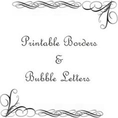 Free Printable Borders and Bubble Letters