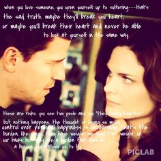 One of my all-time favorite quotes from Bones. <3
