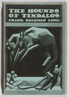 Hannes Book cover for Frank Belknap Long, The Hounds of Tindalos. Arkham House, 1946.