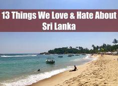 13 Things We Love & Hate About Sri Lanka www.drinkingondimes.com