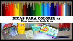 DICAS PARA COLORIR #2: Como armazenar Lápis de Cor | Livros de Colorir
