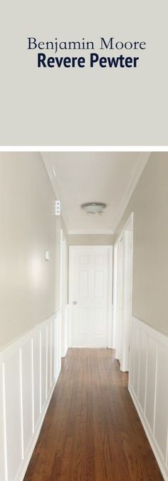 Our Favorite Neutral Paint Colors for your Home. This hallway is painted in Benjamin Moore& Revere Pewter. A nice warm toned gray paint color that looks good on any wall.