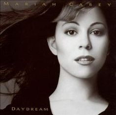 Mariah Carey - Daydream - Grew up listening to her... I miss the 90's version of Mariah..