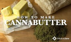 Learn how to make cannabis infused butter, otherwise known as cannabutter, which is a primary ingredient in many marijuana-infused recipes. Cooking With Marijuana, Marijuana Butter, Weed Butter, Weed Recipes, Marijuana Recipes, Cannabis Edibles, Cannabis Oil, Necterine Recipes, Chard Recipes