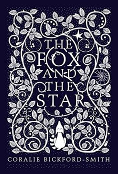 The Fox and the Star. Beautiful illustration by Coralie Bickford Smith. A great gift for kids and adults alike.