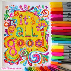 """It's all good"" coloring page from Thaneeya McArdle's Good Vibes Coloring Book http://www.amazon.com/gp/product/1574219952/ref=as_li_tl?ie=UTF8&camp=1789&creative=390957&creativeASIN=1574219952&linkCode=as2&tag=arisfu-20&linkId=C5SMJQ3Z2UHIKJUG"