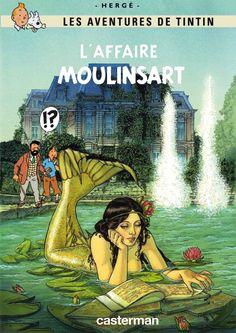 Les Aventures de Tintin - Album Imaginaire - L'Affaire Moulinsart