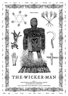 The Wicker Man by Edward Dowell - Home of the Alternative Movie Poster -AMP- Best Movie Posters, Horror Movie Posters, Movie Poster Art, Horror Films, Film Posters, Christopher Lee, Robin, Movie Synopsis, Wicker Man
