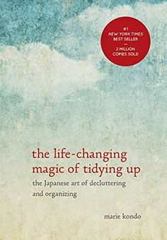 Have you heard of the KonMari method of de-cluttering and organizing? It is based off the book The Life Changing Magic of Tidying Up by Japanese tidying expert Marie Kondo. I read the book over the… Marie Kondo Buch, Up Book, This Book, Reading Lists, Book Lists, Reading Books, Minimalism Living, Konmari Methode, Good Books