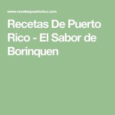 Recetas De Puerto Rico - El Sabor de Borinquen