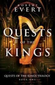 Book Review - Quests of the Kings by Robert Evert at Unputdownable Books