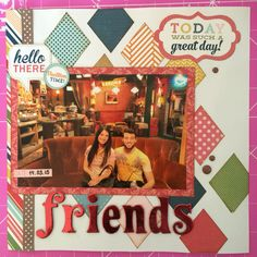 Scrapbook layout: Friends