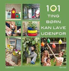 Læs om 101 ting børn kan lave udendørs.