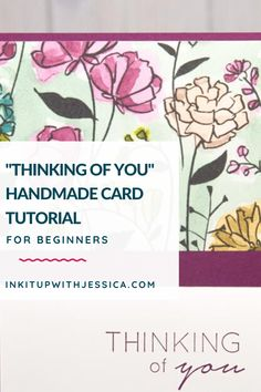 """This easy """"thinking of you"""" handmade card tutorial is perfect for any occasion and any skill level! Card Making Ideas For Beginners, Card Making Tips, Card Making Tutorials, Card Making Techniques, Handmade Cards For Friends, Birthday Cards For Friends, Handmade Birthday Cards, Card Making Templates, Card Maker"""