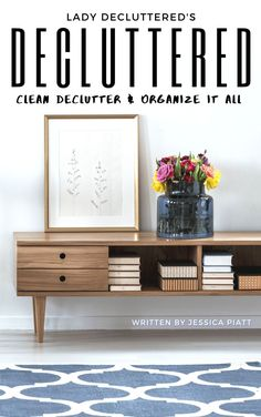 How to Clean, Declutter, and Organize Your Home