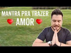 MANTRA PODEROSO PARA TRAZER UM AMOR VERDADEIRO | WILLIAM SANCHES - YouTube