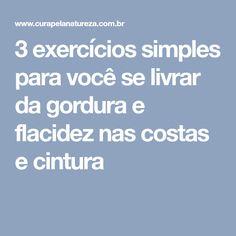 3 exercícios simples para você se livrar da gordura e flacidez nas costas e cintura