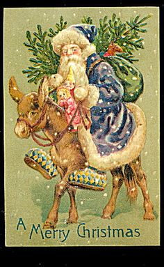 Blue Coat Santa Claus With Donkey 1907 Postcard Blue Coat Santa Claus With Donkey 1907 Postcard Purple Christmas, Old Christmas, Victorian Christmas, Father Christmas, Christmas Greetings, Christmas Crafts, Christmas Postcards, Christmas Donkey, Vintage Christmas Images