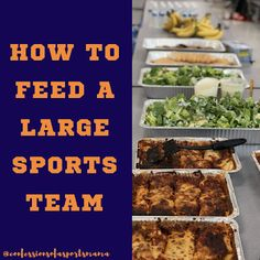 Confessions of a Sports Mama: Sports Mama Tip: 5 Tips For Feeding a Large Sports Team + 10 Team Approved Meal Ideas! High School Football Games, Football Snacks, Cooking For A Crowd, Food For A Crowd, Meals For A Crowd, Team Dinner, Hockey Tournaments, Softball, Volleyball Party