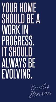 Your home should be a work in progress. It should always be evolving. #IWANTTHATSTYLE