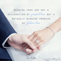 """Timothy Keller is the one who said, """"Wedding vows are not a declaration of present love but a mutually binding promise of future love. Tim Keller, Timothy Keller, Wedding Vows To Husband, Wedding Couples, Wedding Quotes, Wedding Cards, Christian Relationships, Christian Marriage, Christian Couples"""
