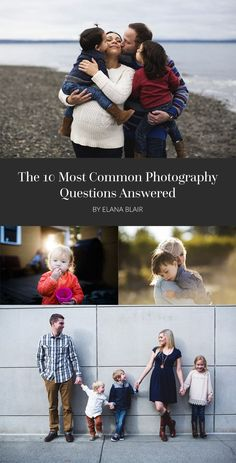 The 10 most common photography questions answered