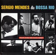Sergio Mendes & Bossa Rio