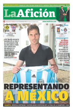 Portada 25/05/2013: Representando a México (Basanta agradeció al país y a Rayados por ser convocado de nuevo a la Selección de Argentina)