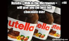 Life Hacks Daily » Find Life Hacks for Everything Every Day » Nutella + Milk in the Microwave = will give you the best hot chocolate ever