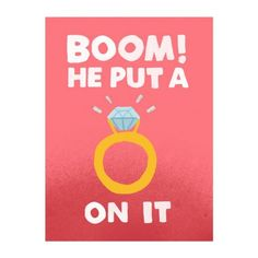 He Put A Ring On It. A hilarious wedding or engagement card for the happy couple. Great for a same-sex marriage. Free delivery on 2 or more cards Funny Wedding Cards, Wedding Humor, Job Resume Template, Engagement Cards, Engagement Ideas, Luxury Wedding Invitations, Wedding Koozies, Sentimental Gifts, Christmas Wishes