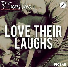 R5ers who... Love Their Laughs!!